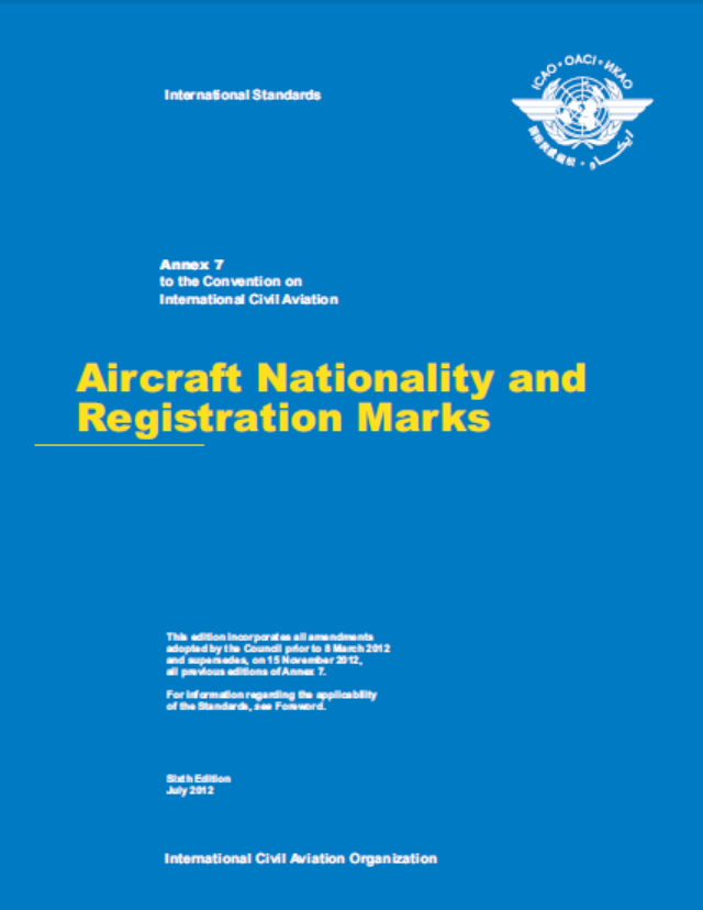 Annex  7 - Aircraft Nationality & Registration Marks