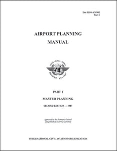 Airport Planning Manual - Master Planning (Doc 9184 - Part 1)