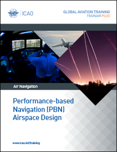 Performance-Based Navigation (PBN)  - Airspace Design Course (PBNAD-TRG)