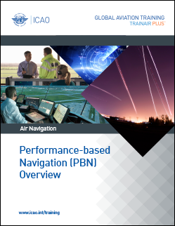 Performance-Based Navigation (PBN) Overview Course (PBNOC-TRG)