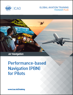 Performance-Based Navigation (PBN) for Pilots Course (PBNFP-TRG)