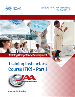 TRAINAIR PLUS Training Instructors Course (TIC) - Part 1 - Instructional Competencies