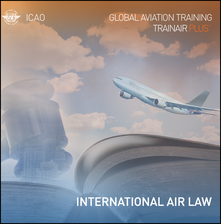 International Air Law Course - Cours de Droit Aérien International - Curso de Derecho Aeronáutico Internacional