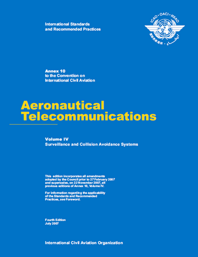 Annex 10 - Aeronautical Telecommunications - Volume IV- Surveillance Radar and Collision Avoidance Systems