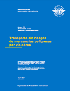Annex  18 - The Safe Transport of Dangerous Goods by Air