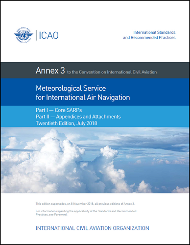 Annex  3 - Meteorological Service for International Air Navigation