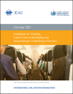 Guidelines for Training Cabin Crew on Identifying and Responding to Trafficking in Persons (CIR 352)