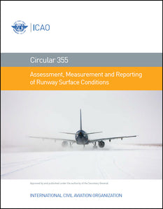 Circular 355 - Assessment, Measurement and Reporting of Runway Surface Conditions (CIR 355)