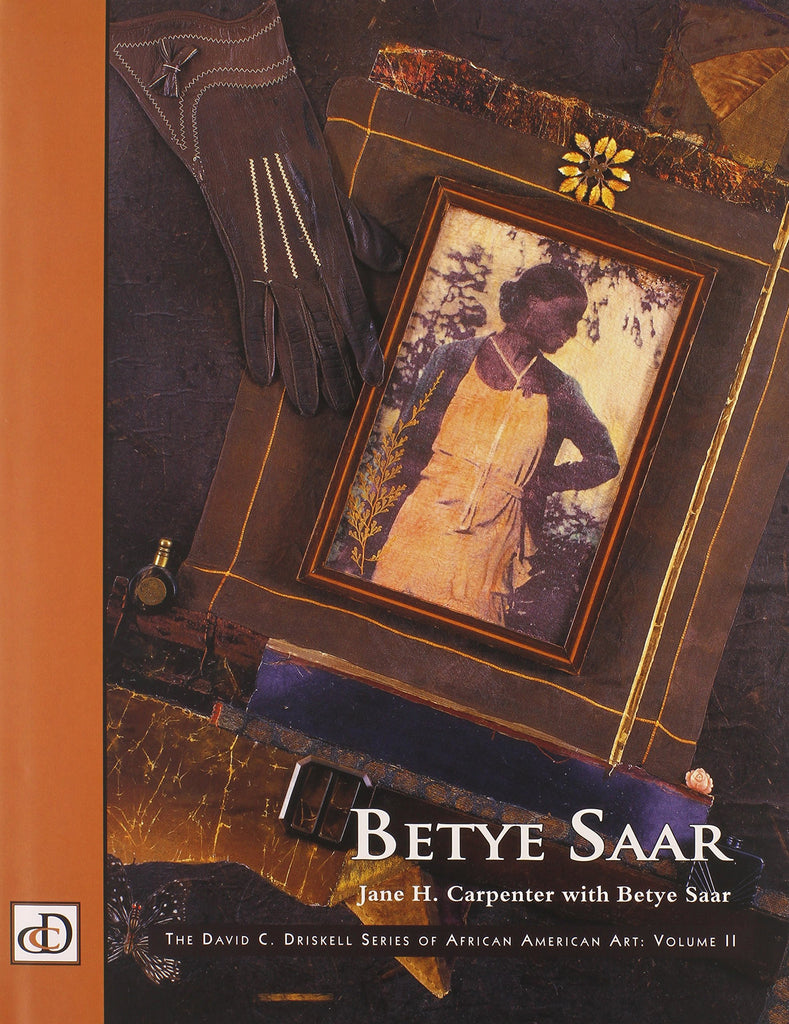 Betye Saar: David C. Driskell Series of African American Art (Vol 2) (Hardcover)