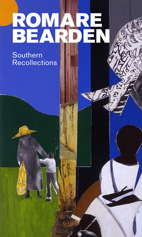 Romare Bearden: Southern Recollections (Hardcover)