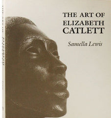 The Art of Elizabeth Catlett by Dr. Samella Lewis