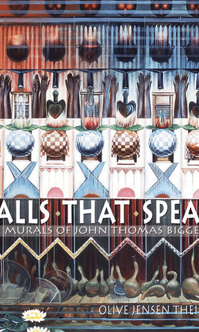 Walls That Speak: The Murals of John Biggers (Hardcover)