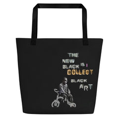 I Collect Black Art Large Tote Bag