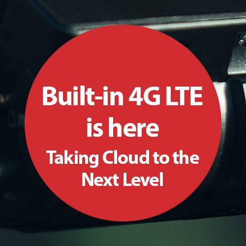 Built-in 4G LTE Connectivity - What Can It Do For You