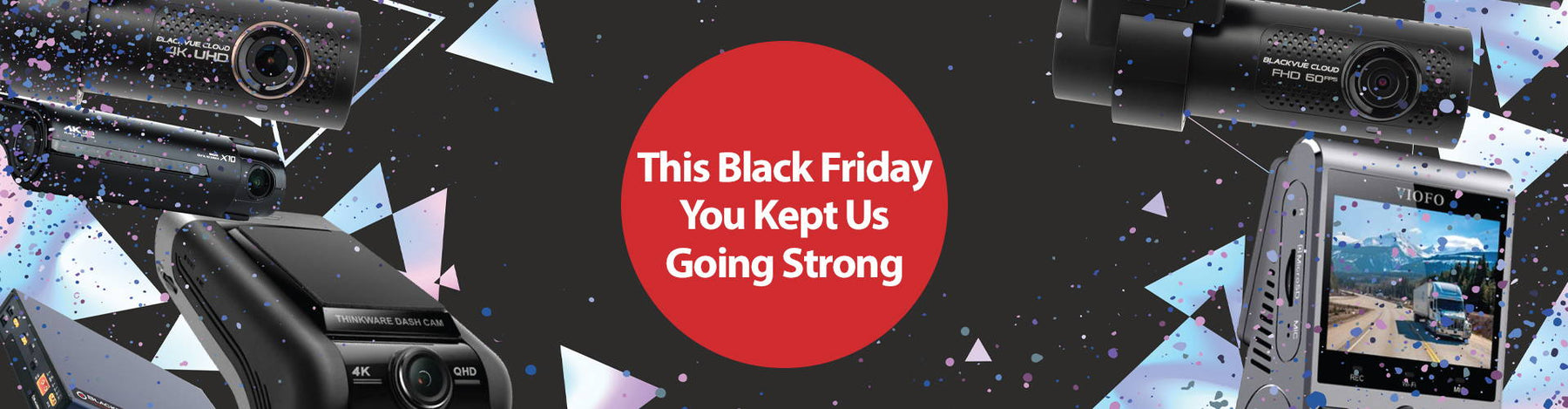 You Kept Us Going Strong This Black Friday
