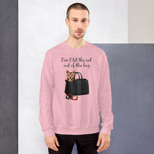Don't Let the Cat out of the bag | Premium Unisex Sweatshirt