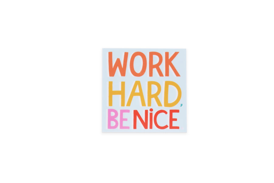 Be Nice Sticker