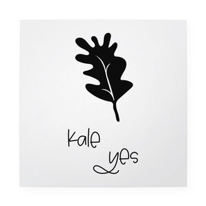 "Kale Yes 10"" x 10"" Art Print"