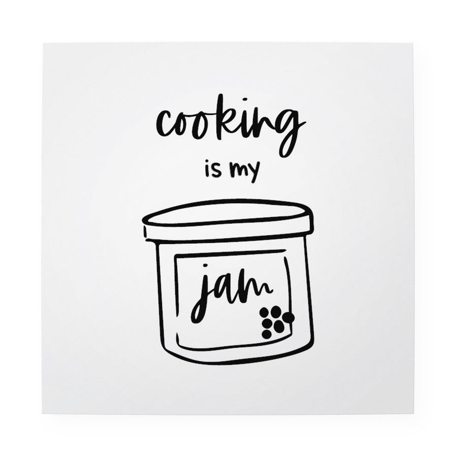 "Cooking is my Jam 10"" x 10"" Art Print"