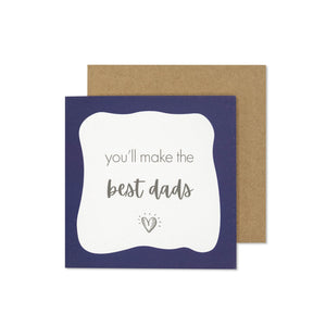 You'll Make the Best Dads Card