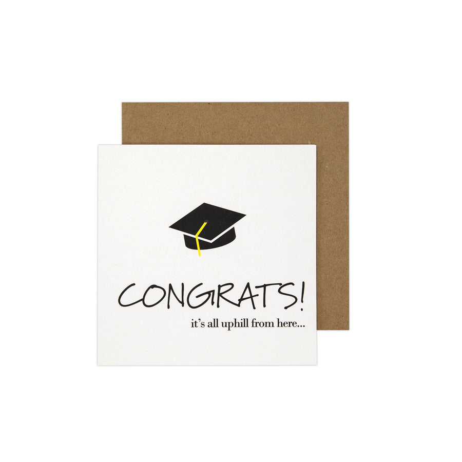 Congrats It's All Uphill From Here Card