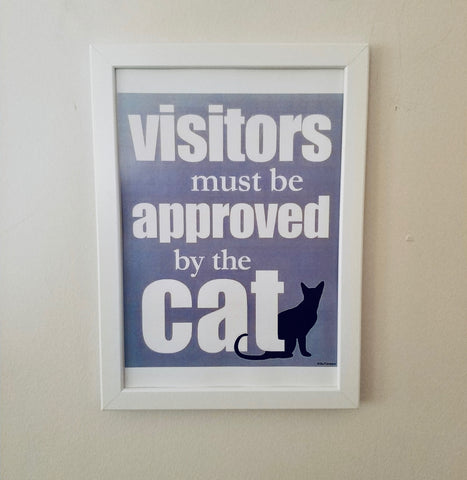 Çerçeveli Tablo - Visitors must be Approved by the Cat