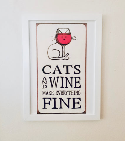 Çerçeveli Tablo - Cats and Wine Make Everything Fine
