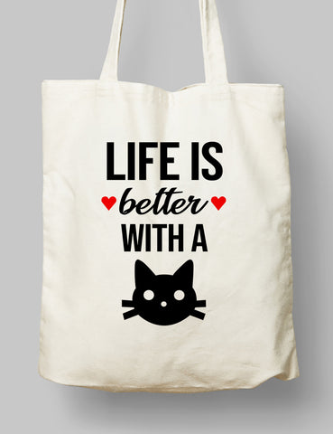 Kumaş Çanta - Life is Better With a Cat