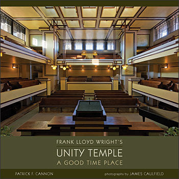 Unity Temple - A Good Time Place