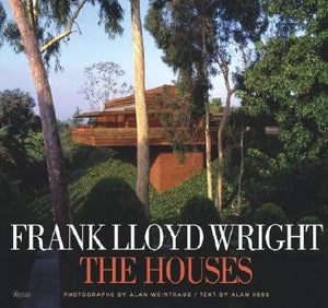Frank Lloyd Wright-The Houses