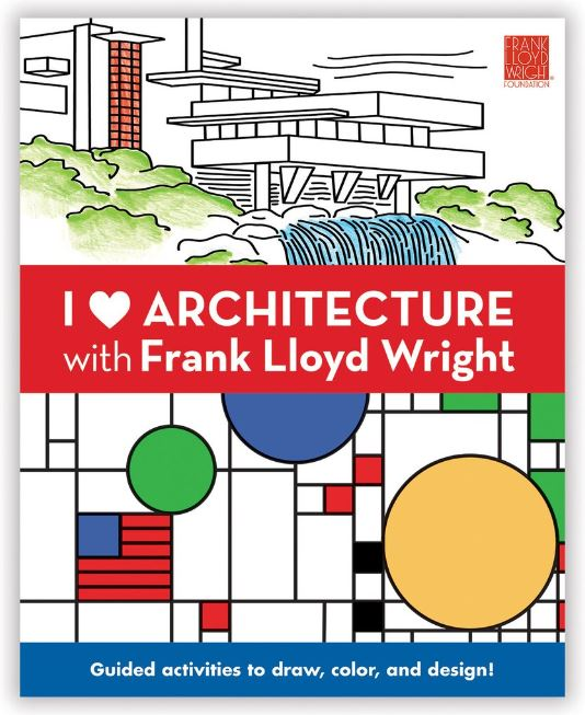"I ""Heart"" Architecture w/Frank Lloyd Wright"