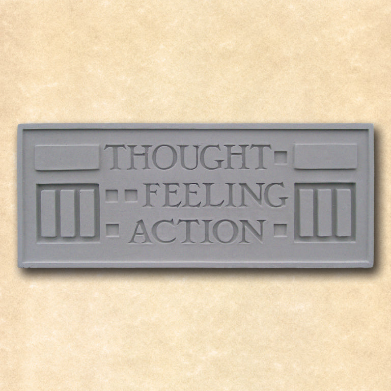 Thought Feeling Action Plaque.