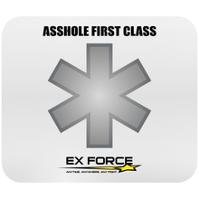 Asshole First Class Mousepad