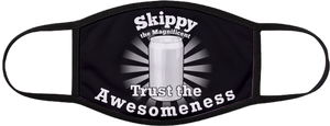 Skippy Trust The Awesomeness Elastic Ear Loop Face Mask