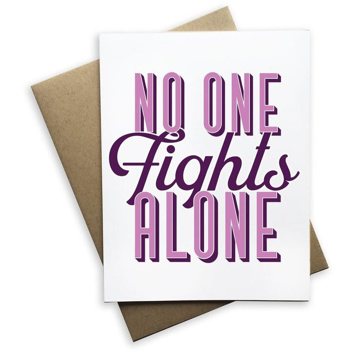 No One Fights Alone  Greeting Card