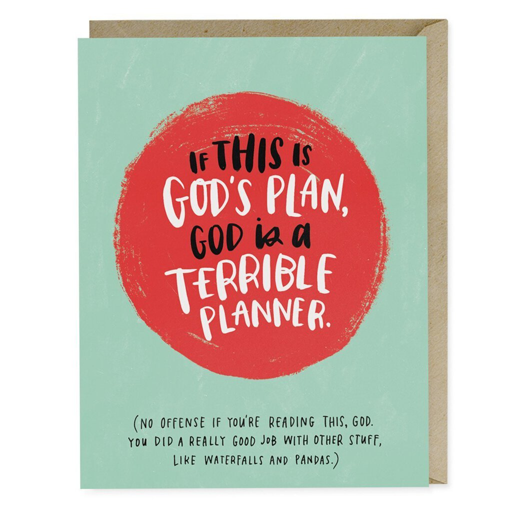 If This Is God's Plan, God is a Terrible Planner Card