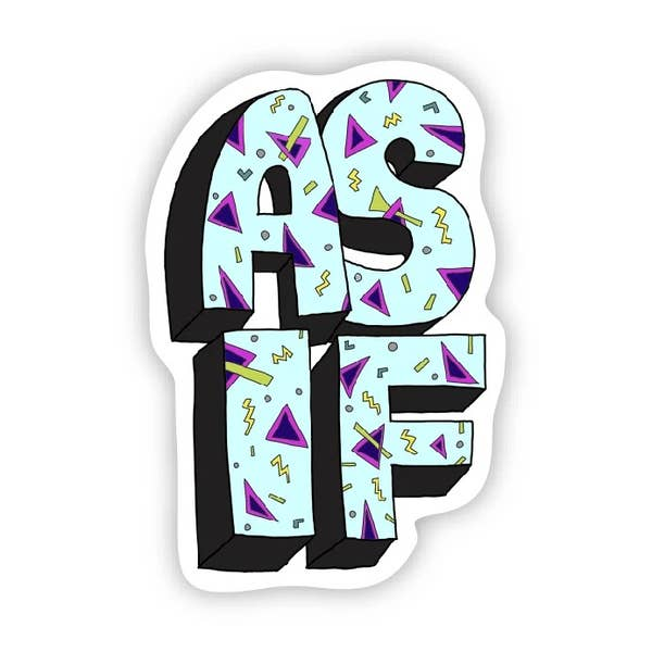 As If Sticker