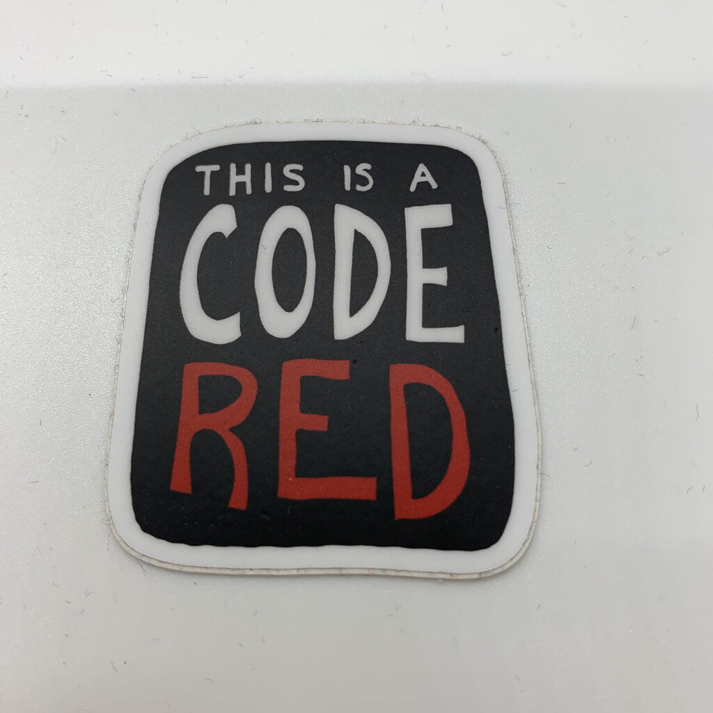 This is a Code Red Sticker