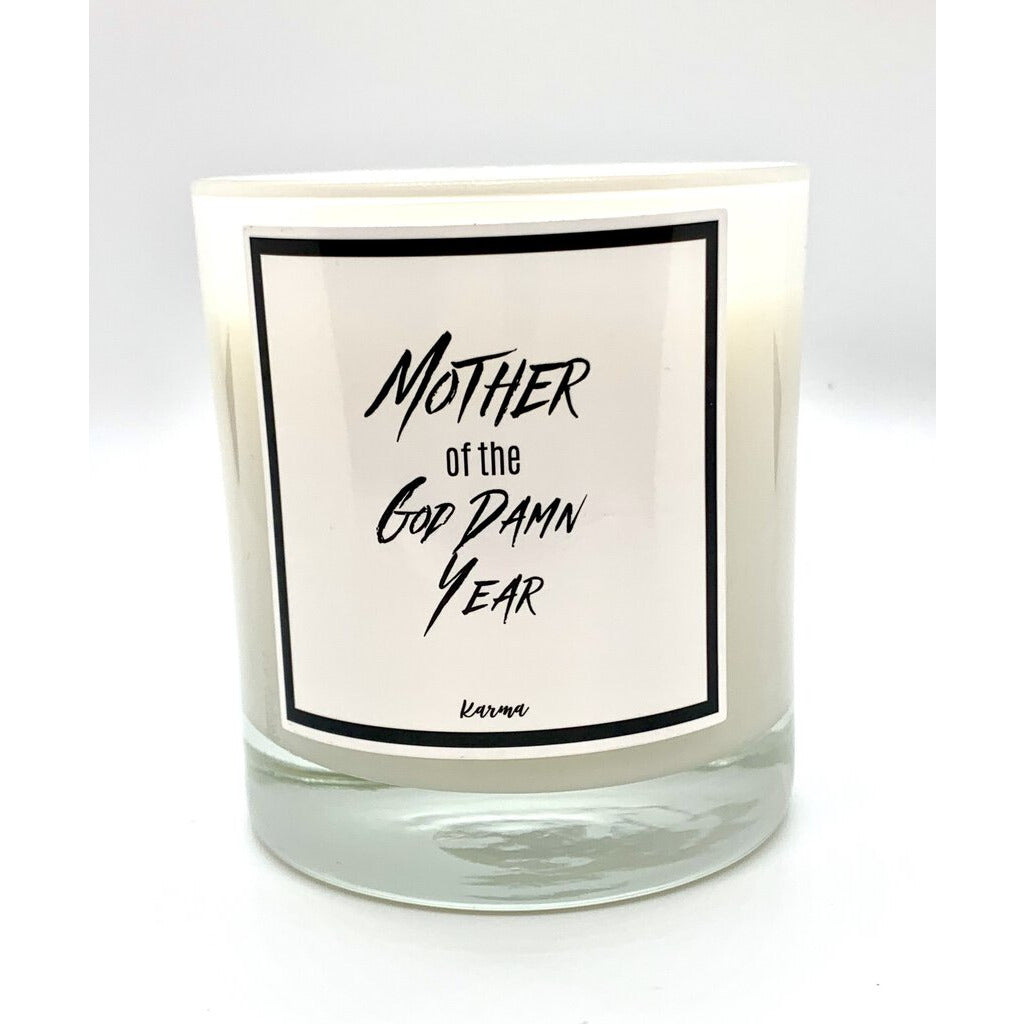 Mother Of The God D#mn Year Candle