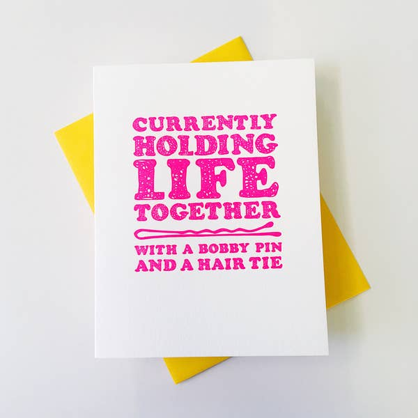 Holding Life Together Card