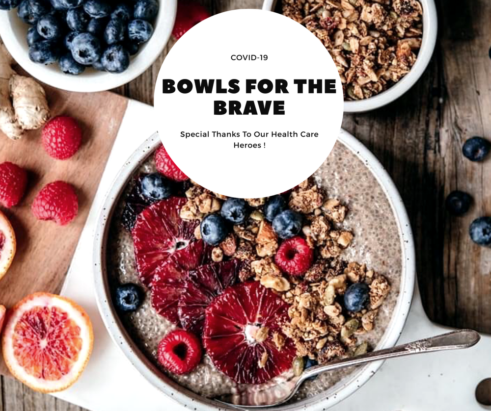 Bowls For the Brave!