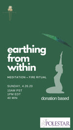 Earthing From Within - Meditation & Fire Ritual