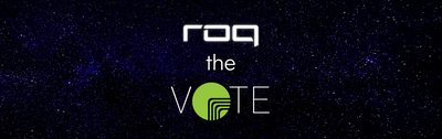 #ROQTheVote & #VoteWithLove