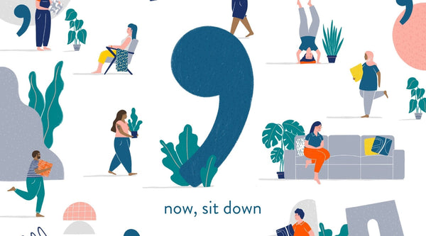 Illustration of now,sit down logo with people and plants around it