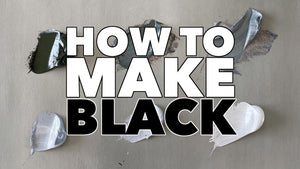 How to Make Black: Color Mixing Guide