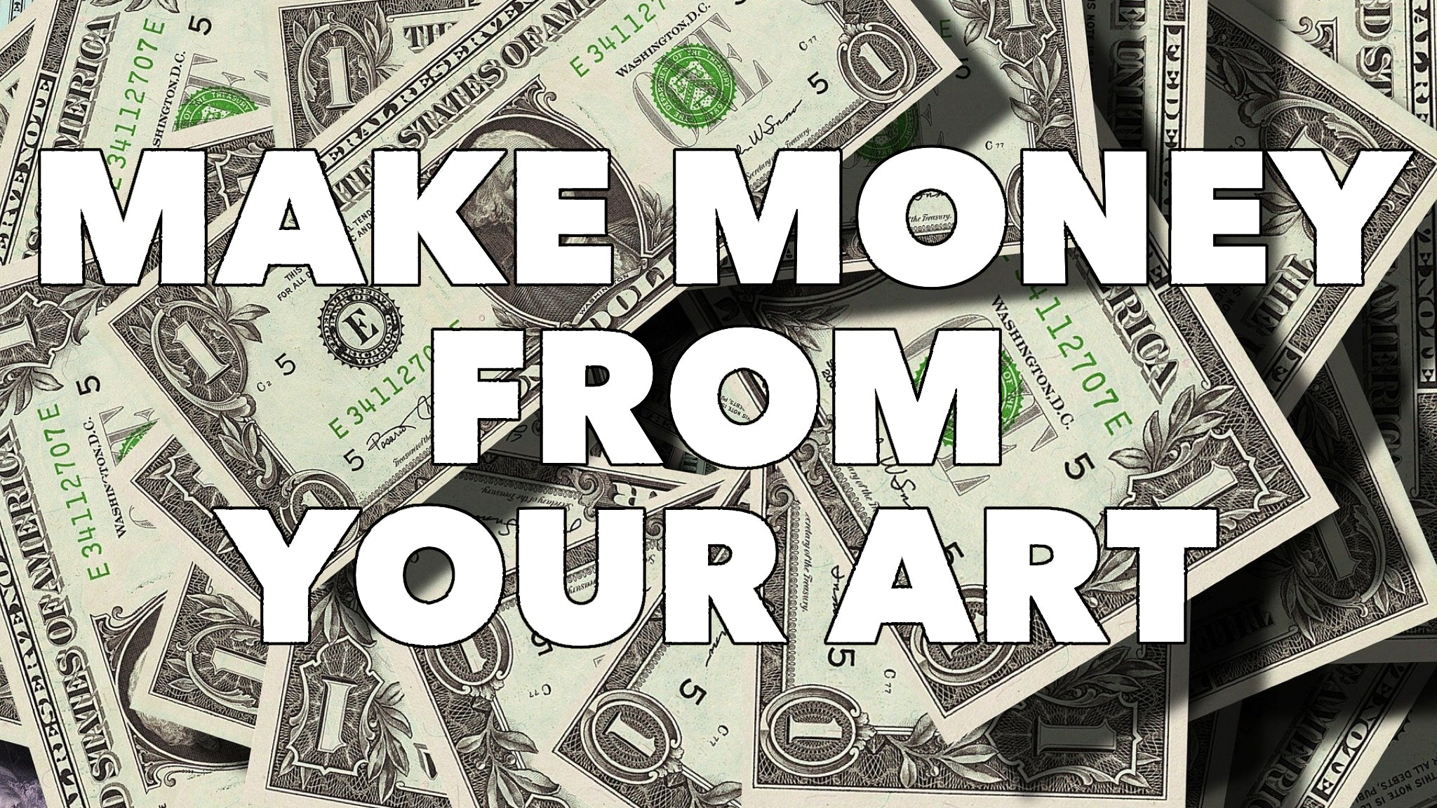 17 Ways To Make Money Off Your Art