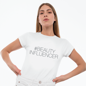 Beauty Influencer T-shirt