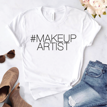 Load image into Gallery viewer, Makeup Artist Tshirt