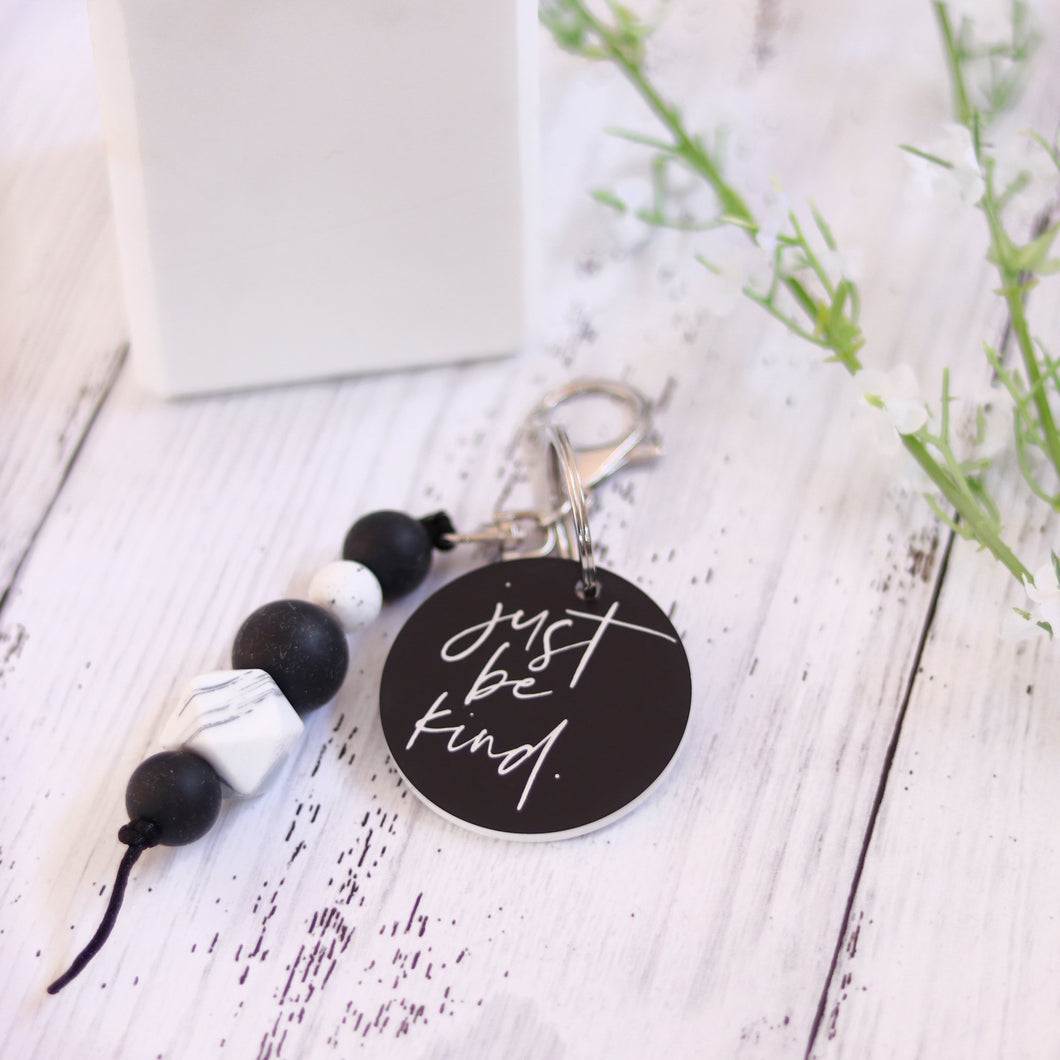 Monochrome Keyring - Just Be Kind