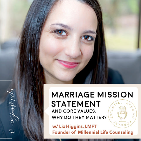 Marriage Mission Statement and Core Values episode title